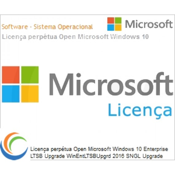 Licença perpétua Open Microsoft Windows 10 Enterprise LTSB Upgrade WinEntLTSBUpgrd 2016 SNGL Upgrade OLP NL